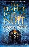 Une braise sous la cendre, tome 2 : Une flamme dans la nuit par Tahir