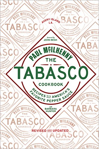 The Tabasco Cookbook: Recipes with America's Favorite Pepper Sauce (Dads Hot Sauce)