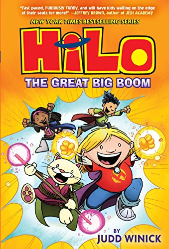 Hilo Book 3: The Great Big Boom por Judd Winick