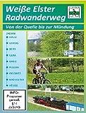 Weiße Elster Radwanderweg - Von der Quelle bis zur Mündung