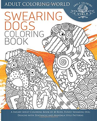 Swearing Dogs Colouring Book