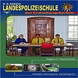 Landespolizeischule- der Enthüllungsbericht