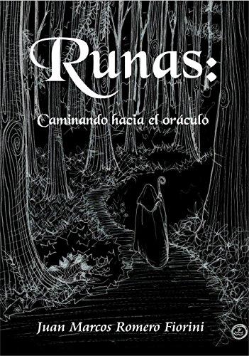Runas: Caminando hacia el oráculo: Aprende a interpretar el Oráculo de las Runas (Esoterismo nº 1) por Mariela Gomez Cuello