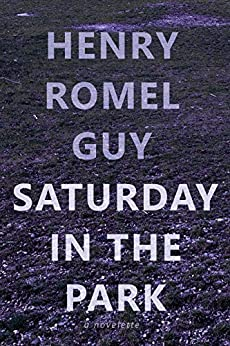 Saturday In The Park (English Edition) di [Guy, Henry Romel]