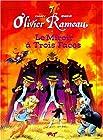 Olivier Rameau, tome 7 - Le Miroir à trois faces