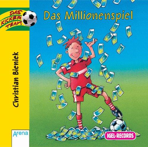 Das Kicker-Team. Das Millionenspiel