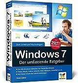 Windows 7: Der umfassende Ratgeber