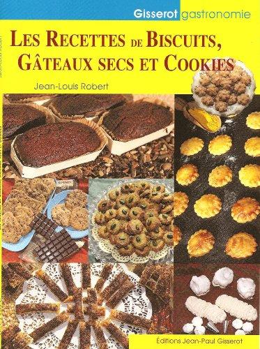 Recettes de Biscuits, Gateaux Secs et Cookies PDF Books
