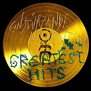 vignette de 'Greatest hits (Einstürzende Neubauten)'