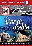 L'or du diable: Sprachen lernen mit Krimis (Sprachkrimis / Sprachen lernen mit Krimis)