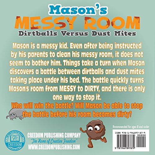 Mason's Messy Room: Dirtballs Versus Dust Mites