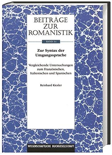 Beiträge zur Romanistik: Zur Syntax der Umgangssprache