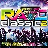 Future Trance - Rave Classics 2 [Explicit]