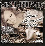 Firme Homegirl Oldies by Ms. Krazie (2007-06-26)