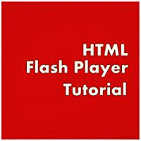HTML Flash Player Tutorial