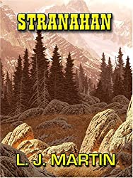 Stranahan by L. J. Martin (2005-06-02)