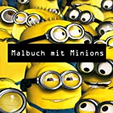 Malbuch Mit Minions: Colouring, Art, Stuart, Dave, Kevin, Gus, Smurf, Birthday, Present, Gift, Finding nemo, Zootopia, Frozen, Mickey Mouse, Walt Cartoon, Fun, Kids, Children