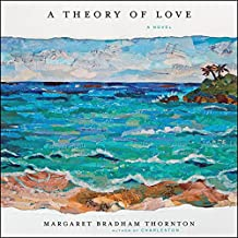 A Theory of Love: A Novel