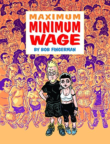 Maximum Minimum Wage por Bob Fingerman