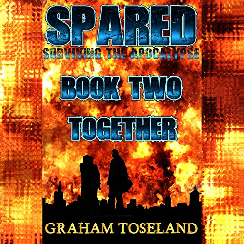 Together: Spared - Surviving the Apocalypse, Book Two