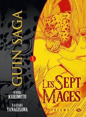 Guin Saga, tome 1 : Les Sept Mages