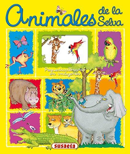 Animales de la selva (Pequediccionario en Imágenes)