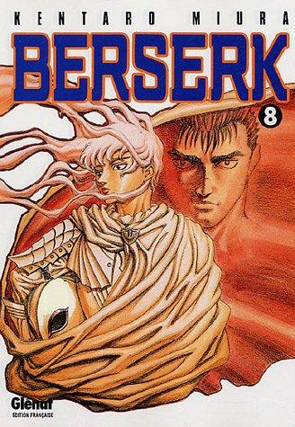 Berserk (Glénat) Vol.8 par MIURA Kentarô