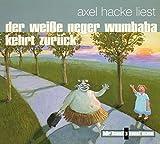 Der weisse Neger Wumbaba kehrt zurück (Live) - Axel Hacke