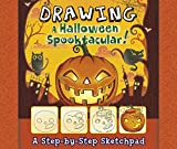 Drawing a Halloween Spooktacular: A Step-By-Step Sketchpad (My First Sketchpads) (First Facts)