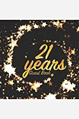 21 Years Guest Book: Birthday party keepsake for family and friends to write in (Square Gold Star Swirl) Paperback