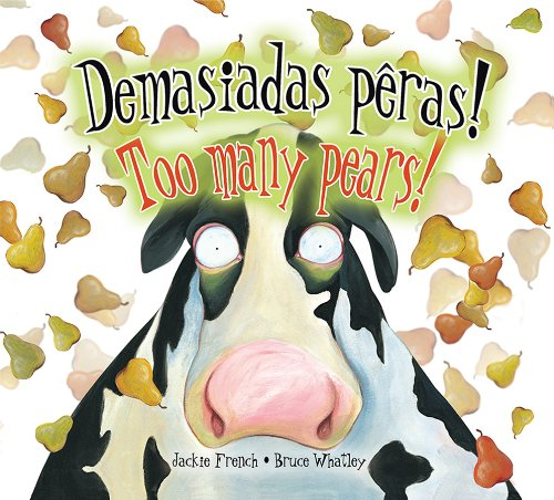 Demasiadas Peras!/Too Many Pears! por Jackie French