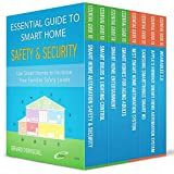 Smart Home Automation Essential Guides Box Set: The box set includes the first seven books of the Smart Home Automation Essential Guides series, plus a bonus book about Wearable devices