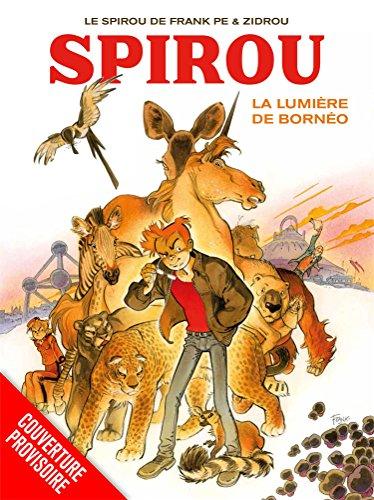 Spirou et Fantasio : La lumière de Bornéo