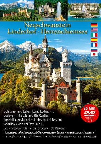 Neuschwanstein Linderhof Herrenchiemsee Schlösser und Leben König Ludwigs II. - König Leben