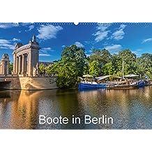Boote in Berlin (Wandkalender 2018 DIN A2 quer): Auf Berlins Gewässern unterwegs (Monatskalender, 14 Seiten ) (CALVENDO Orte)