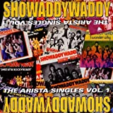 Showaddywaddy: The Arista Singles Vol.1 (Audio CD)