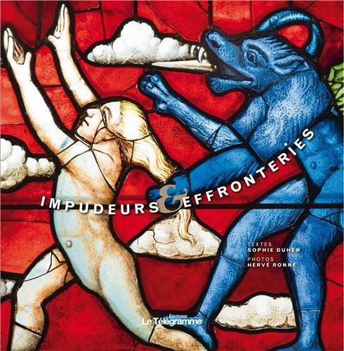 IMPUDEURS ET EFFRONTERIES DANS L'ART RELIGIEUX BRETON par Sophie Duhem