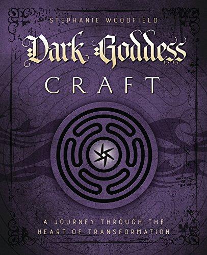 Dark Goddess Craft: A Journey through the Heart of Transformation (English Edition)