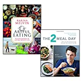 2 meal day and artful eating 2 books collection set - burn fat and boost energy through intermittent fasting, the psychology of lasting weight loss