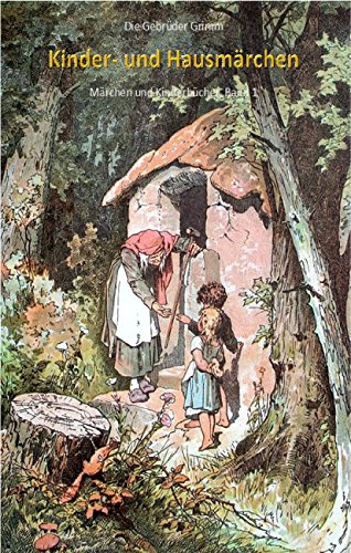 Kinder- und Hausmärchen (Gesamtausgabe, illustriert) (Märchen und Kinderbücher 1)