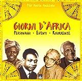 Giorni d'Africa. Personaggi, eventi, ricorrenze