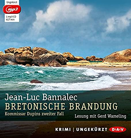Bretonische Brandung. Kommissar Dupins zweiter Fall (mp3-Ausgabe): Ungekürzte Lesung mit Gerd Wameling (1 mp3-CD)