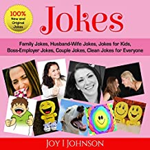 Jokes: Family Jokes, Husband-Wife Jokes, Jokes for Kids, Boss-Employer Jokes, Couple Jokes, Clean Jokes for Everyone (English Edition)
