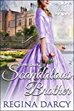 The duke's scandalous brother (Regency Romance) (Regency Tales Book 17)