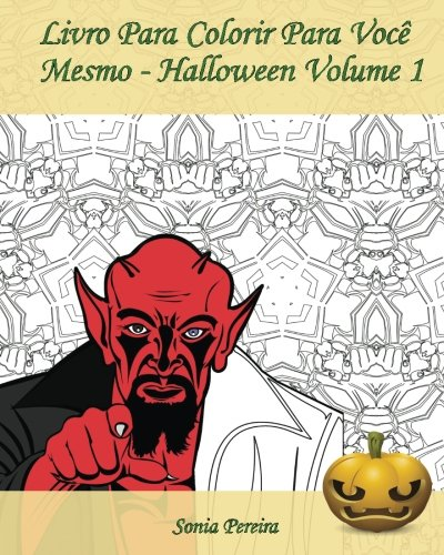 ara Você Mesmo - Halloween - Volume 1: É hora de comemorar o Dia das Bruxas! (Desenho Para Colorir Halloween)