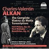 Alkan: Vianna Da Motta Complete Transcriptions [Vincenzo Maltempo, Emanuele Delucchi] [Toccata Classics: TOCC 0237]