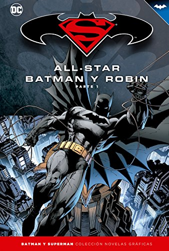 Batman y Superman - Colección Novelas Gráficas: All-Star Batman y Ro