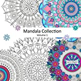 Mandala Collection Volume 1: Mandala Collection Volume 1: Colouring Book For Stress-Relief, Relaxation, Meditation and Creativity.