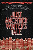 Just Another Winter's Tale: Seven Christmas Tales