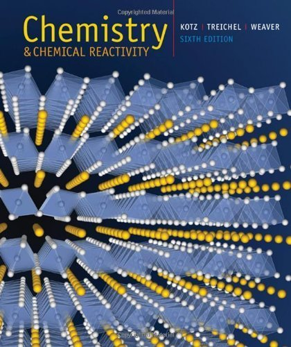 Chemistry and Chemical Reactivity (with General ChemistryNOW CD-ROM) 6th edition by Kotz, John C., Treichel, Paul M., Weaver, Gabriela C. (2005) Hardcover